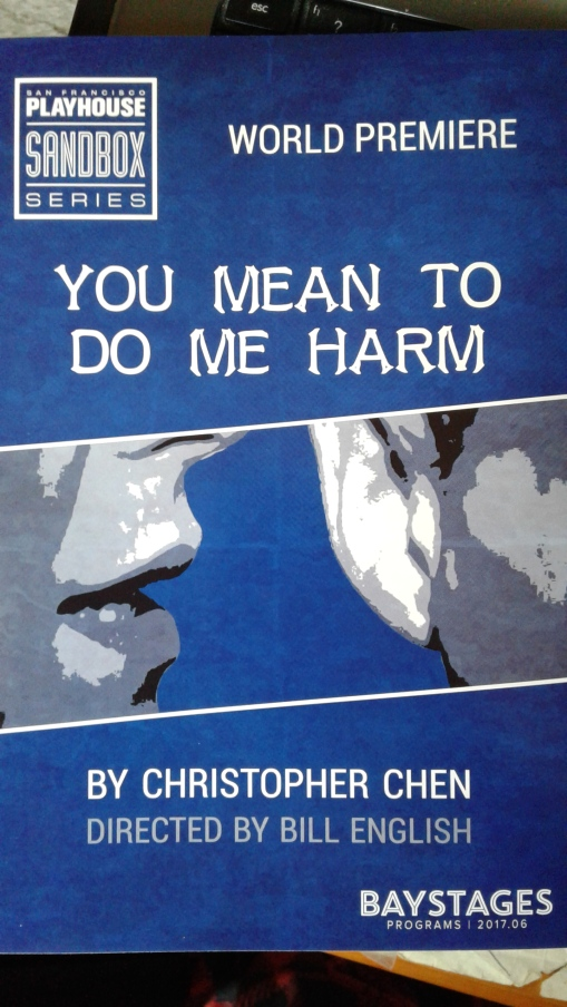 You Mean to Do Me Harm by SF Playhouse programme