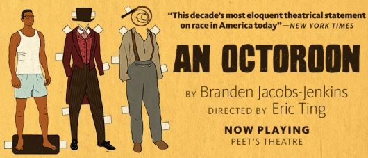 Octoroon, An at Berkeley Rep poster