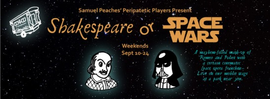 Shakespeare or Space Wars by Peripatetic Players banner