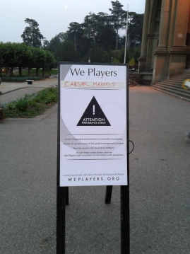 Welcome sign for 'Caesar Maximus' by We Players. Photo by Me.