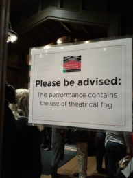 Disclaimer outside the theatre. Photo by Me.
